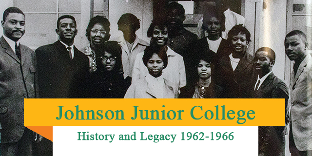 Johnson Junior College History and Legacy 1962-1966