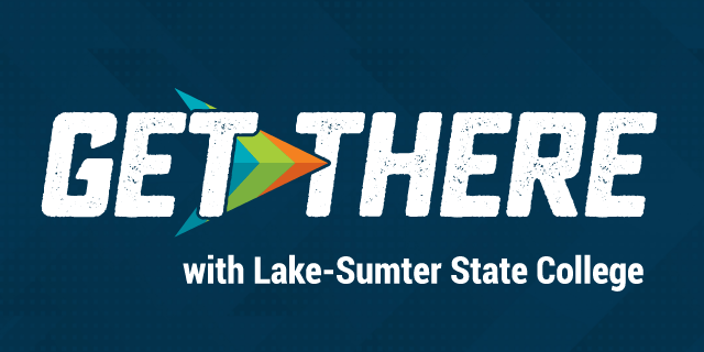 Dark blue background with white text, Get There with Lake-Sumter State College